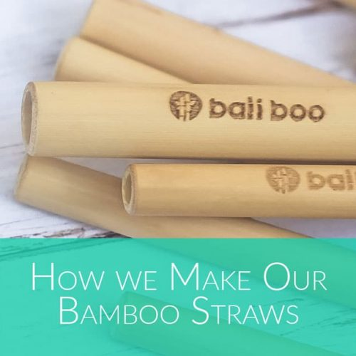 how to make Bamboo Straws by Bali Boo